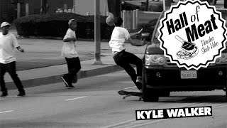 Download Hall Of Meat: Kyle Walker Video