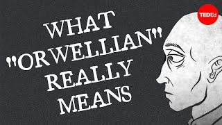 Download What ″Orwellian″ really means - Noah Tavlin Video