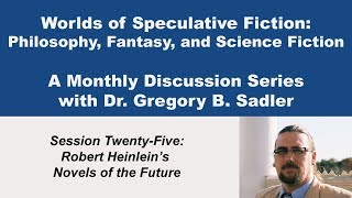 Download Robert Heinlein's Novels of the Future - Worlds of Speculative Fiction (lecture 25) Video