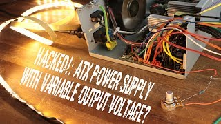 Download HACKED!: ATX Power Supply with Variable Output Voltage? Video