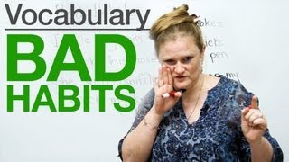 Download Speaking English - Bad Habits Video