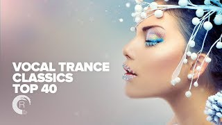 Download VOCAL TRANCE Classics TOP 40 [FULL ALBUM - OUT NOW] (RNM) Video