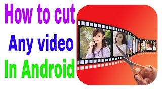 Download How to cut any video in Android (HINDI ) Video