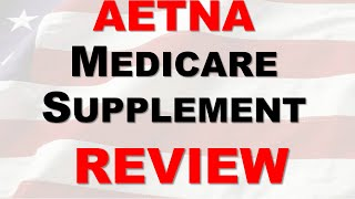 Download Aetna Medicare Supplement Plan Review | Aetna Medigap Plan Reviews Video