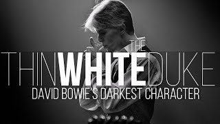 Download The Thin White Duke: David Bowie's Darkest Character Video