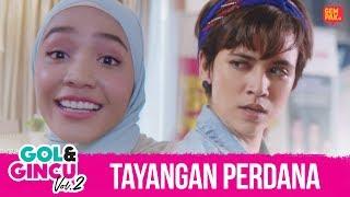 Download TAYANGAN PERDANA GOL & GINCU 2. [DI PAWAGAM MULAI 25 OKTOBER] Video