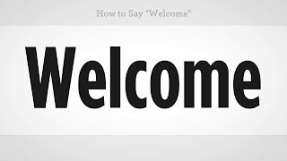Download How to Say ″Welcome″ | Mandarin Chinese Video