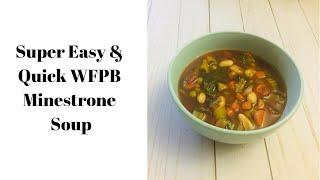 Download Super Easy & Quick WFPB Minestrone Soup recipe. Video