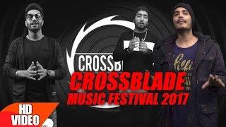 Download Crossblade Music Festival 2017 | Artists Teaser | Jan 28-29 | Mohali Video