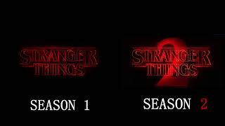 Download Stranger Things Seasons 1 & 2 Intro Side-By-Side Comparison Video