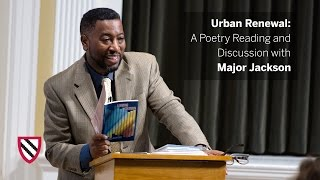 Download Major Jackson | Urban Renewal: A Poetry Reading and Discussion || Radcliffe Institute Video