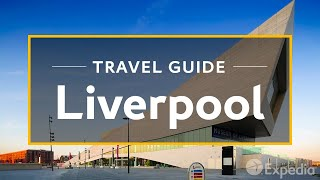 Download Liverpool Vacation Travel Guide | Expedia Video