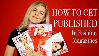 Download HOW TO GET PUBLISHED IN FASHION MAGAZINES - Dos and Don'ts Video