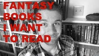 Download SUPER SPECIAL VIDEO | Fantasy Books I Want to Read Video