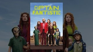 Download Captain Fantastic Video