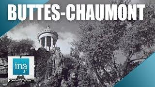 Download L'histoire des Buttes-Chaumont | Archive INA Video