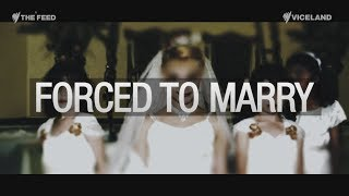 Download Forced Marriage - The Feed Video