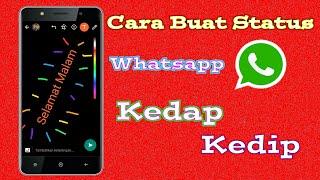 Download Cara Membuat Status Whatsapp Kedap Kedip #1 Video