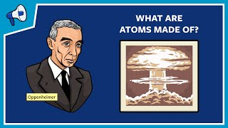 Download What Are Atoms Made Of? Video