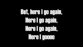 Download Here I Go Again-Lyrics-Whitesnake Video