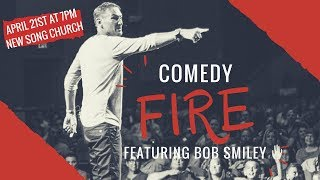 Download Bob Smiley - Comedy Fire 04-21-2018 Video