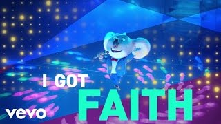 Download Faith (From ″Sing″ Original Motion Picture Soundtrack/Lyric Video) Video