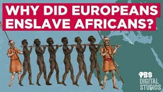 Download Why Did Europeans Enslave Africans? Video