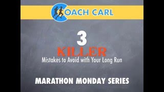 Download 3 Killer Mistakes to Avoid with Your Long Run Video