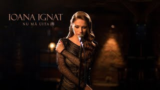 Download Ioana Ignat - Nu ma uita | Official Video Video