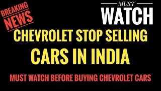 Download CHEVROLET STOP SELLING CARS IN INDIA Video