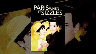 Download Paris When it Sizzles Video