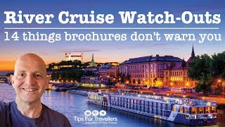 Download European River Cruise Watch Outs. 14 Things Brochures Don't Warn You About! Video