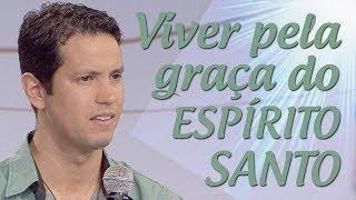 Download Viver pela graça do Espírito Santo - Jimmy Fioramonte (22/06/17) Video