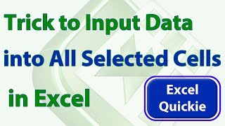 Download Excel Quickie 16 - Input Data into All Selected Cells at Once in #Excel Video