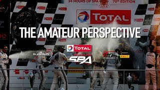 Download The Total 24 Hours of Spa 2019 - THE AMATEUR PERSPECTIVE Video