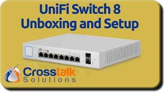 Download UniFi Switch 8 Unboxing and Setup Video