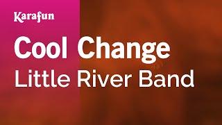 Download Karaoke Cool Change - Little River Band * Video