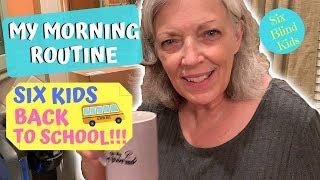 Download SixBlindKids - Morning Routine - Mom And 6 Kids - Back To School Video