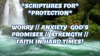 Download SCRIPTURES // PROTECTION // WORRY // ANXIETY //GOD'S PROMISES // STRENGTH //FAITH IN HARD TIMES Video