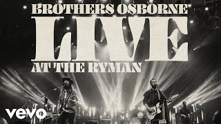 Download Brothers Osborne - Rum (Live At The Ryman) [Audio] Video