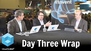 Download Day 3 Wrap - AWS re:Invent 2016 - #reInvent - #theCUBE Video