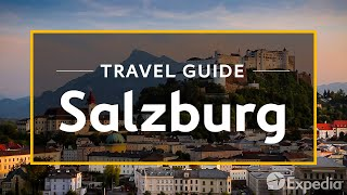 Download Salzburg Vacation Travel Guide | Expedia Video
