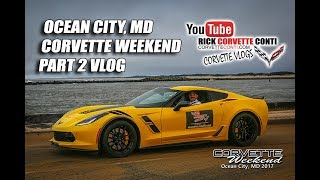 Download OCEAN CITY,MD CORVETTE WEEKEND PART 2 with RICK CONTI Video