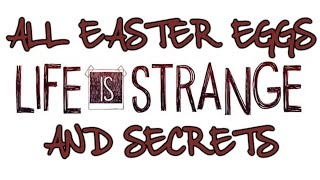 Download Life Is Strange All Easter Eggs And Secrets   Part 1   HD Video