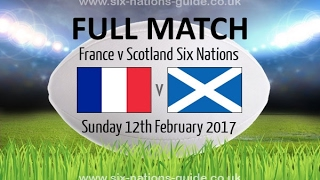 Download FRANCE VS SCOTLAND RUGBY 6 NATIONS 2017 Video