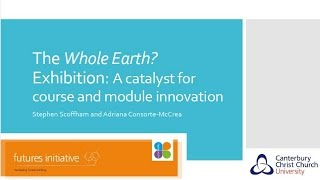 Download Whole Earth? Using an exhibition as a catalyst for innovation in HE (exchange webinar) Video