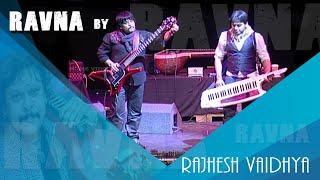 Download RaVna by RAJHESH VAIDHYA Video