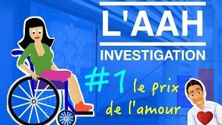 Download L'AAH INVESTIGATION – Le prix de l'amour #1 Video
