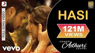 Download Hasi - Hamari Adhuri Kahani | Emraan Hashmi | Vidya Balan Video