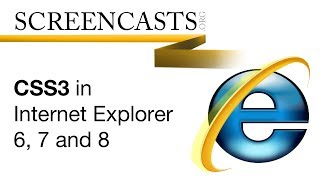 Download CSS3 in Internet Explorer 6, 7 and 8 Video